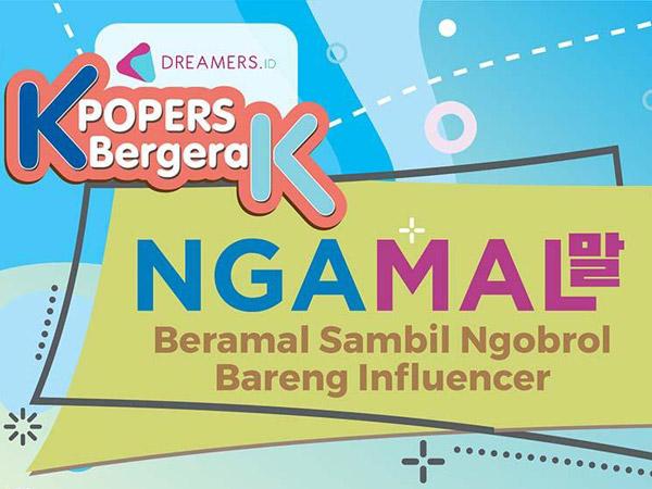 Ngobrol Seru Bareng Influencer K-Pop Sambil Berdonasi Cuma di 'Ngamal'