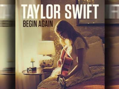 Taylor Swift Luncurkan Single Begin Again