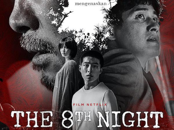 Sinopsis Film Thriller 'The 8th Night' yang Mencekam, Mulai Tayang 2 Juli!