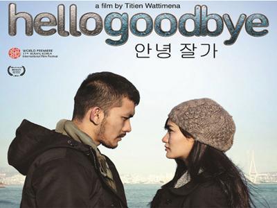 Hello Goodbye Jadi Official Selection di Busan International Film Festival