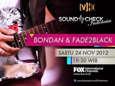 Bondan & Fade2Black Tampil Perdana di Soundcheck Indonesia Channel [V]