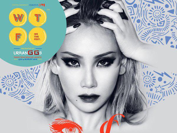 CL 2NE1 Juga Siap Ramaikan Festival 'We The Fest 2016' di Jakarta Agustus Mendatang!