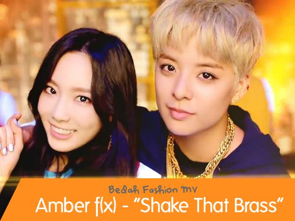 Bedah Fashion MV: Amber – 'Shake That Brass'