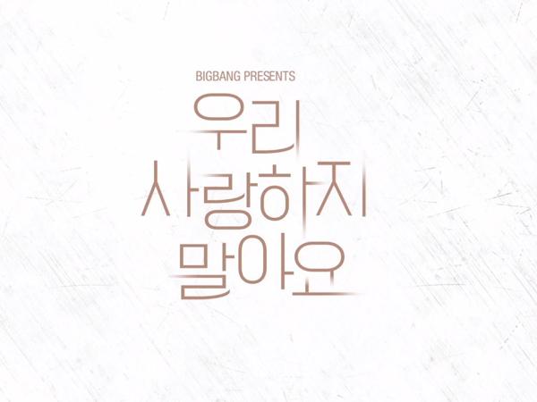 Fans Temukan Pesan Rahasia dalam Lagu 'Let's Not Fall In Love' Milik Big Bang