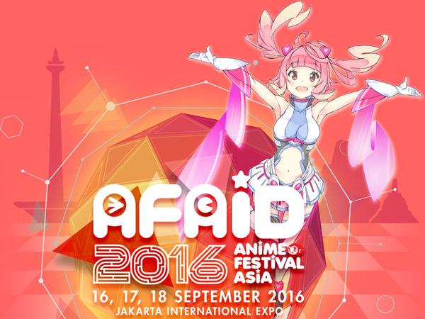 Selebriti Cosplayer Sampai Konser Spektakuler, Intip Bocoran Seru AFAID 2016!