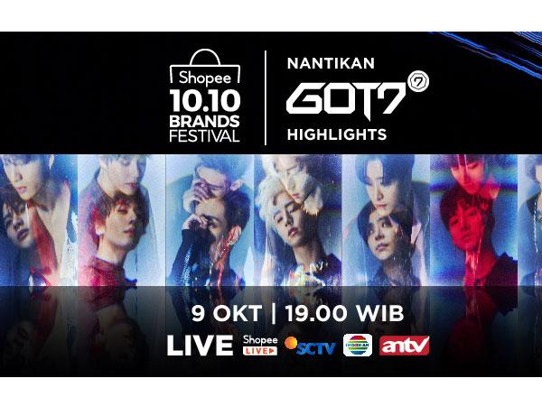 Kembali Manjakan Fans GOT7, Shopee Hadirkan GOT7 Highlights di TV Show Shopee 10.10 Brands Festival