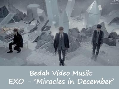 Bedah Video Musik: EXO - Miracles in December