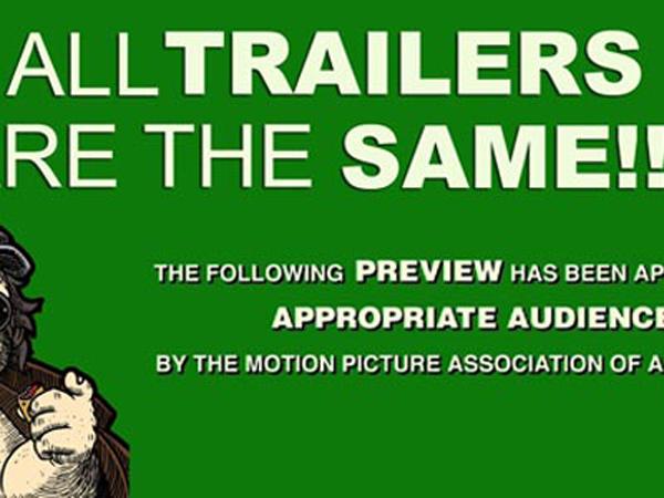 Ini Bukti Bahwa Semua Trailer Film Itu Sama