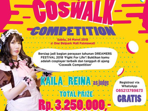 Tunjukkan Cosplay Terbaikmu dengan Ikutan Coswalk Competition di 'Dreamers Festival 2018'!