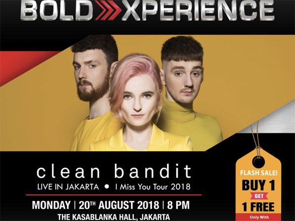 Ada Lagi Promo Menarik di Konser Clean Bandit 'I Miss You Tour in Jakarta'!