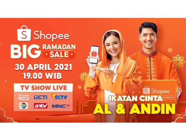 Saksikan Kemesraan Mas Al & Andin 'Ikatan Cinta' di Shopee Big Ramadan Sale TV Show!