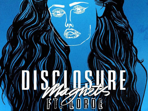 Disclosure ft. Lorde - Magnets