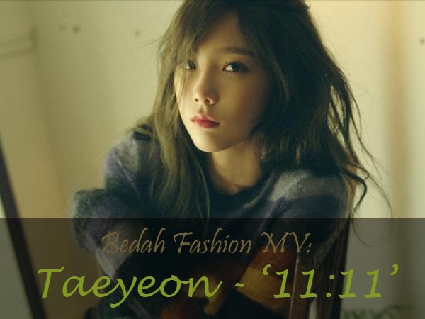 Bedah Fashion Video Musik: Taeyeon - '11:11'