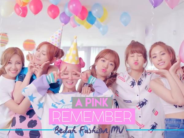 Bedah Fashion Video Musik: A Pink - 'Remember'