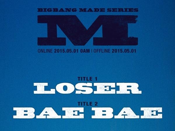 Big Bang - 'Loser' & 'Bae Bae'
