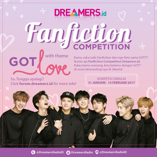 [Fanfic Competition] Ikutan 'DreamersGOTLove' Untuk Menangin Tiket Fanmeeting GOT7 di Jakarta